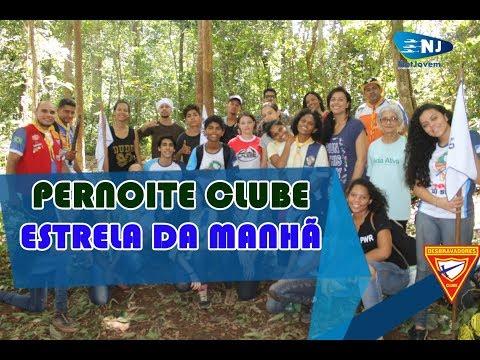 PERNOITE CLUBE ESTRELA DA MANHÃ