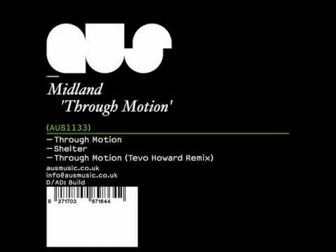Midland - Through motion [Full]
