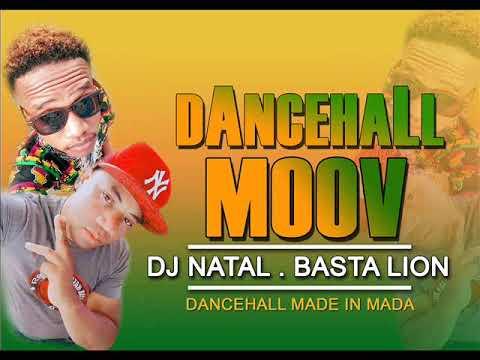 DJ NATAL x BASTA LION- DANCEHALL MOOV ( audio officiel decembre 2017)
