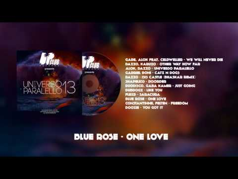 Blue Rose - One Love (UP CLUB RECORDS)
