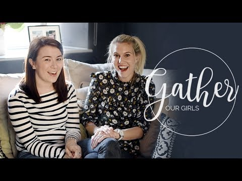Gather Our Girls | Comparison