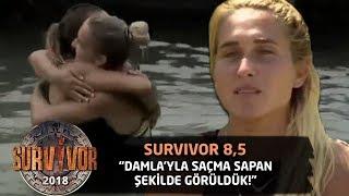 Sema: Damla ile saçma sapan şekilde görüldük   Survivor 8,5