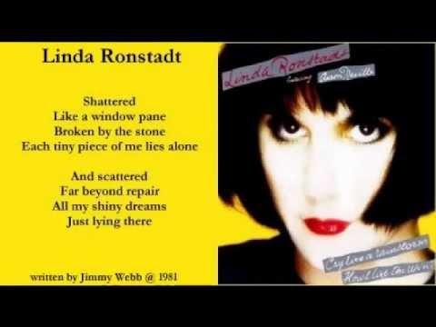 Linda Ronstadt - Shattered ( + lyrics 1989)