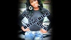 Ash B   Boss Chick