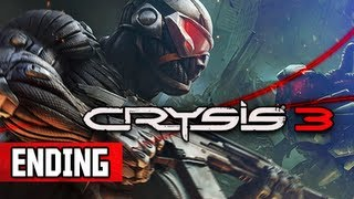 Crysis 3 Walkthrough - Part 23 ENDING PC Ultra Let's Play Gameplay Commentary