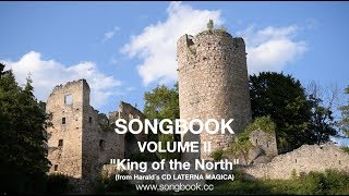 """KING OF THE NORTH"" Angerer/Peterstorfer/Halasz SONGBOOK Volume II"