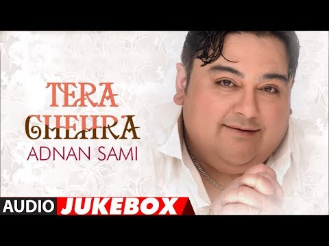 Tera Chehra Album Full Songs  Jukebox  Hits Of Adnan Sami