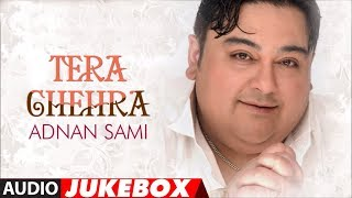 Tera Chehra Album Full Songs (Audio) Jukebox - Hits Of Adnan Sami