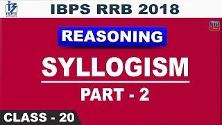 Syllogism | IBPS RRB 2018 | Class 20 | Reasoning | Live at 2 pm DOW...