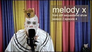 Puddles Pity Party - Melody X - Bonaparte Cover - Dark Season 2