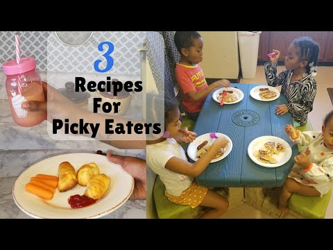 3 Easy Recipes for Picky Eaters/ recipes for toddlers / Easy Kid Friendly Meals