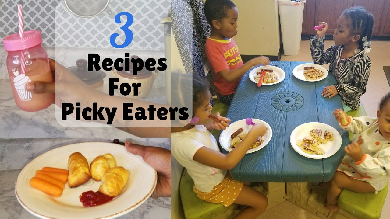 3 Easy Recipes For Picky Eaters Toddlers Kid Friendly Meals