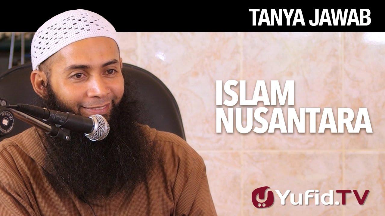 Tanya Jawab Islam Nusantara Ustadz Dr Syafiq Riza Basalamah