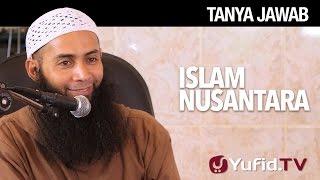 Gambar cover Tanya Jawab: Islam Nusantara - Ustadz Dr. Syafiq Riza Basalamah, M.A.