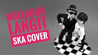 NGELABUR LANGIT SKA COVER