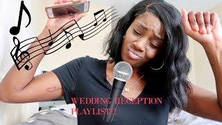 10 SUPER LIT SONGS ON MY WEDDING RECEPTION PLAYLIST!!!