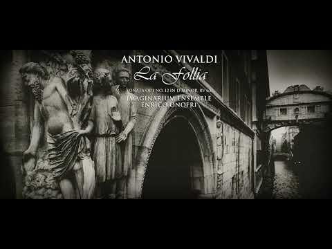 Antonio Vivaldi - La Follia - Sonata in D Minor RV 63