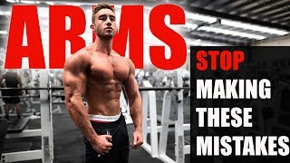 5 Mistakes People Make on Arm Day | GROW YOUR BICEPS AND TRICEPS WITH THESE TIPS