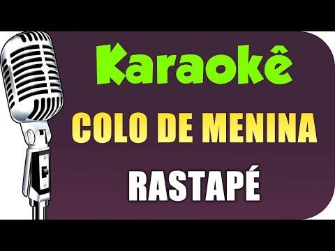 🎤 Colo de Menina - Rastapé - Karaokê (Festa Junina - São João)