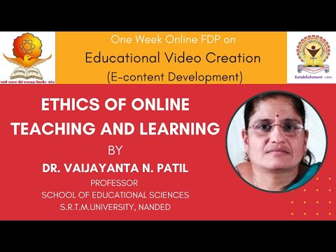 ETHICS OF ONLINE TEACHING AND LEARNING BY Dr. VAIJAYANTA N. PATIL