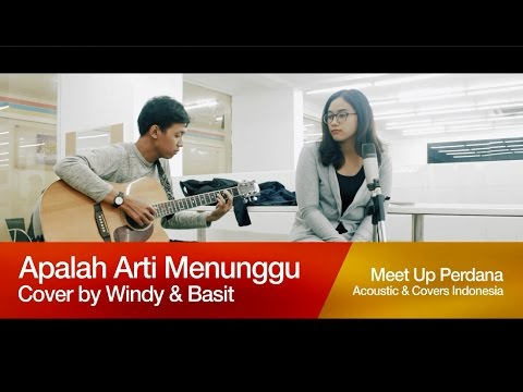 Raisa - Apalah Arti Menunggu | Acoustic Cover by Basit and Windy