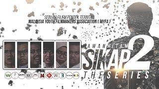 Filem Pendek : SIKAP 2.0 - Awan Hitam (ft. Tun Dr. Mahathir Mohamad)