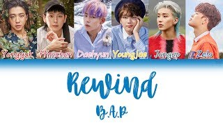 Download Lagu B.A.P (비에이피) - Rewind | Han/Rom/Eng | Color Coded Lyrics |.mp3