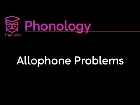 [Phonology] Allophone Problems