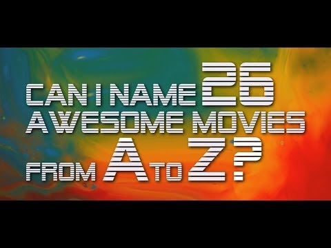 26 AWESOME MOVIES from A to Z // Off the Dome Listicles
