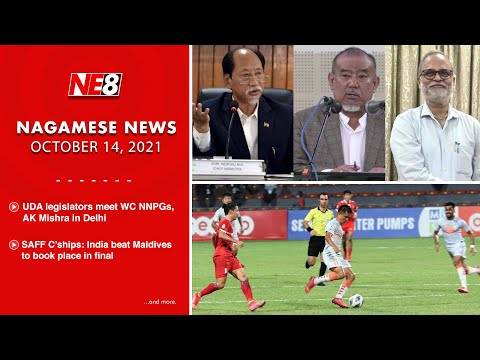 Nagamese News (NE8): October 14, 2021
