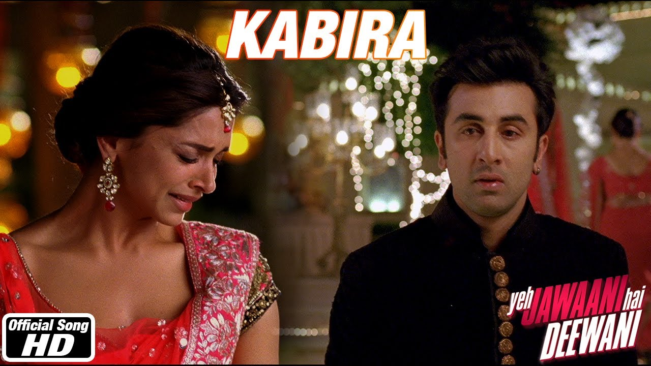 Kabira - Yeh Jawaani Hai Deewani | Ranbir Kapoor, Deepika ...  Kabira - Yeh Ja...