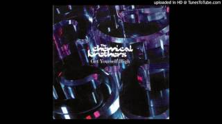 The Chemical Brothers - Get Yourself High HQ