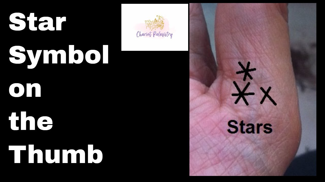 Palmistry Signs And Symbols Star Sign On The Thumb Youtube