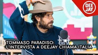 Tommaso paradiso: l'intervista completa a deejay chiama italia