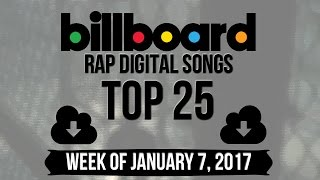 Top 25 Billboard Rap Songs  Week Of January 7, 2017  Download-charts
