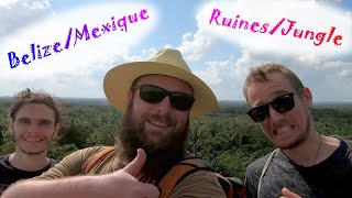 BELIZE/MEXIQUE - Jungle et Ruines MAYAS