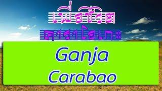 Ganja - Carabao   for life karaoke