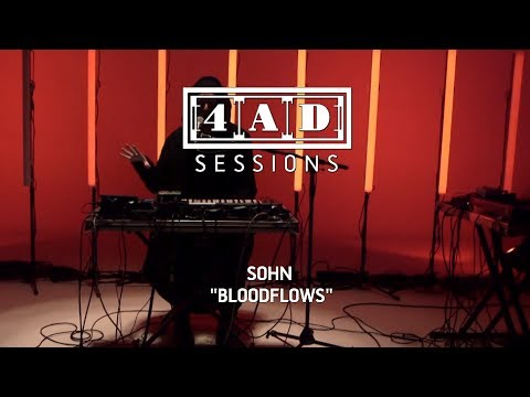 SOHN - Bloodflows (4AD Session)