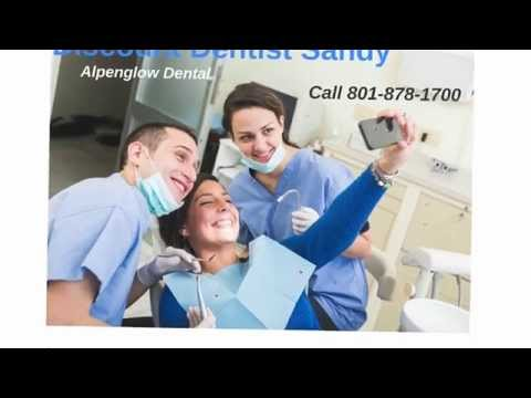 Discount Dentist Sandy | Alpenglow Dental