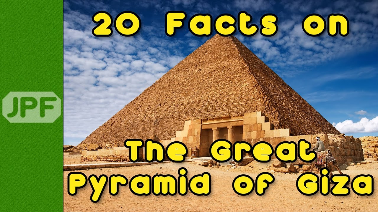 20 facts on the great pyramid of giza