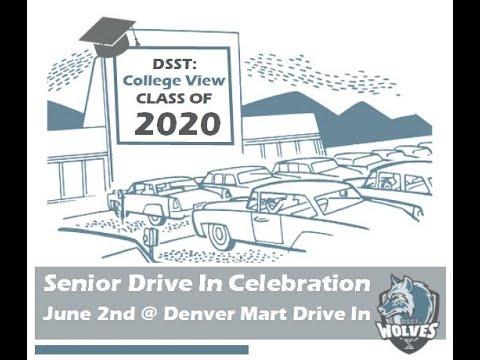 DSST: College View High School's Senior Celebration & Graduation - June 2, 2020