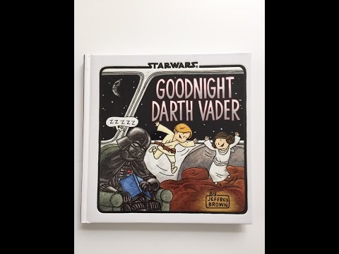 Goodnight Darth Vader by Jeffrey Brown, Book Read Aloud (with Sound Effects)!