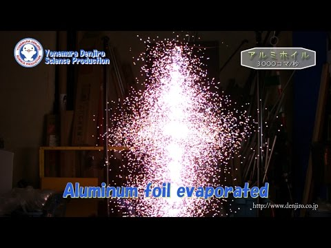 【Exp.3】Aluminum foil evaporated  / 米村でんじろう[公式]/science experiments