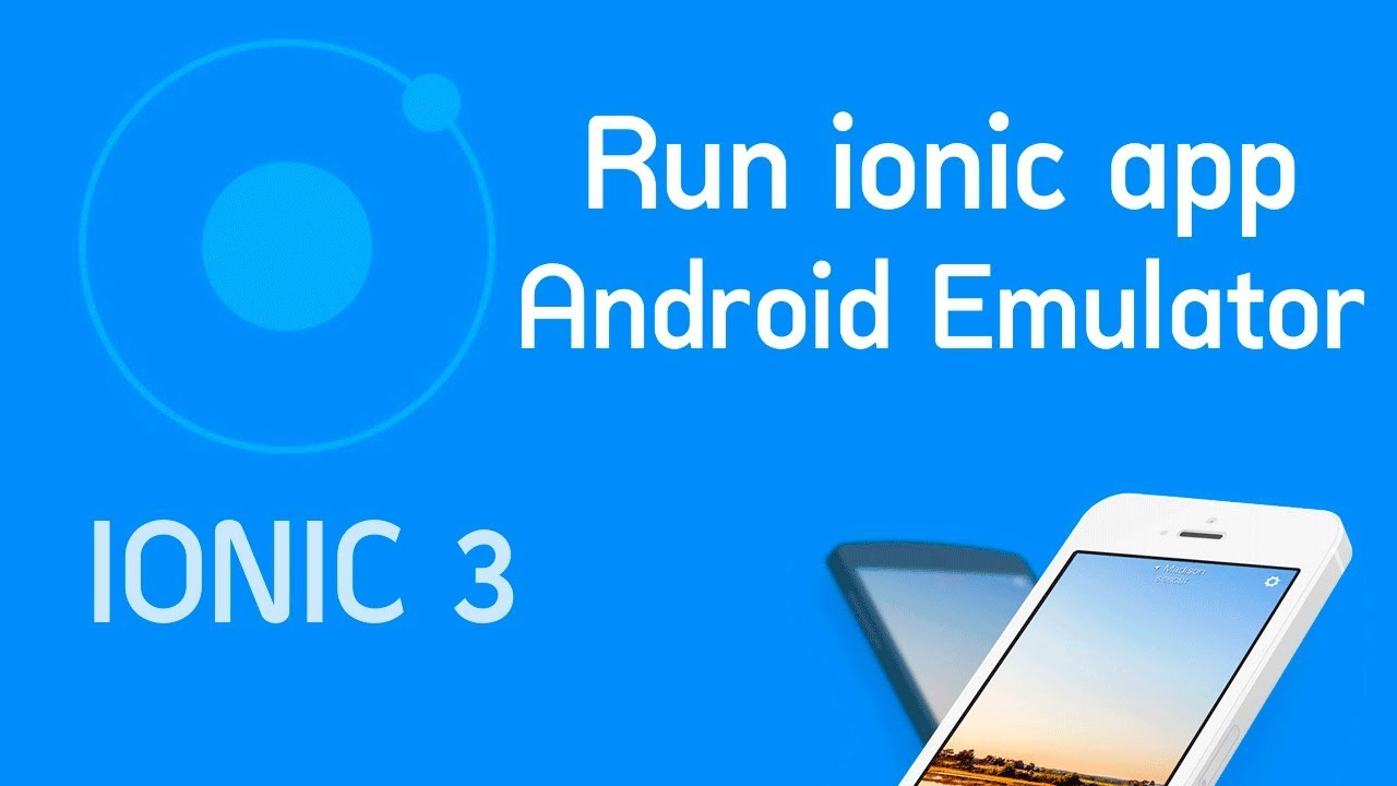 run ionic 3 app on android device