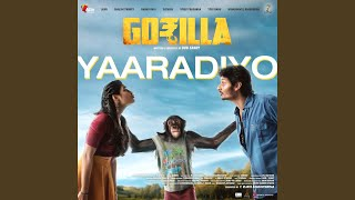 "Yaaradiyo (From ""Gorilla"")"