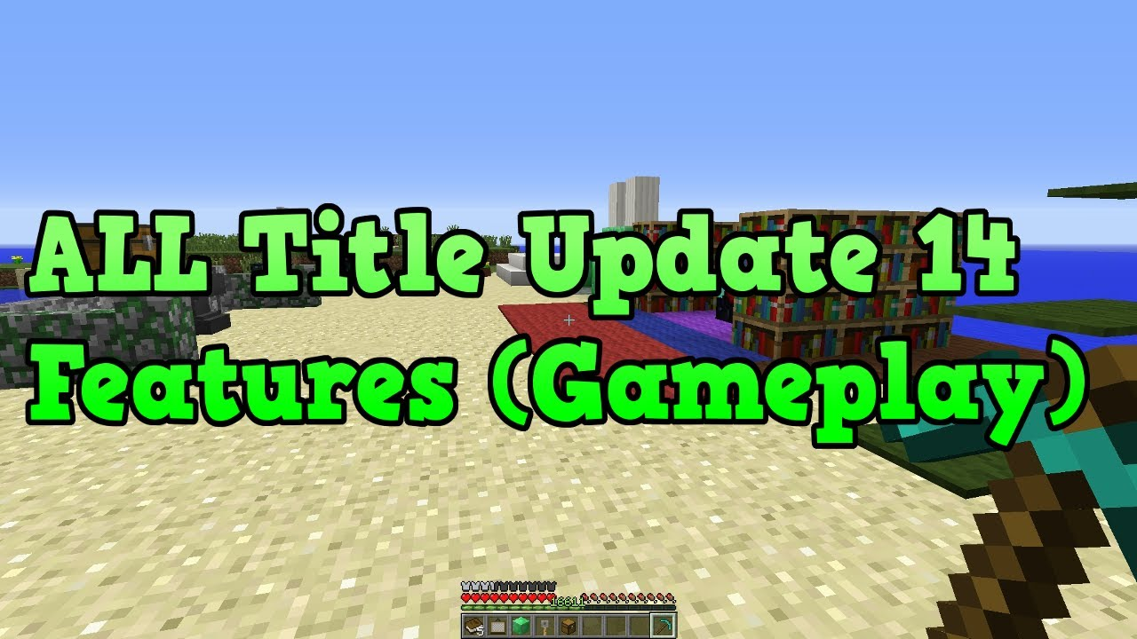 Minecraft Xbox 360 PS3: Title Update 14 FEATURES (ALL ...