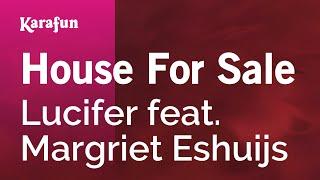 Download Lagu House For Sale - Lucifer feat. Margriet Eshuijs | Karaoke Version | KaraFun mp3