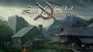 Life is Feudal: Your Own - Part 1