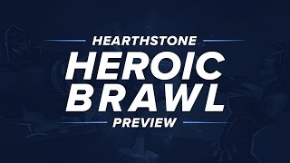 Hearthstone Preview: Heroic Brawl