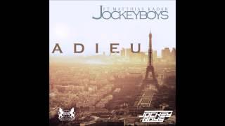 Jockeyboys - Adieu (feat. Matthias Kadar)